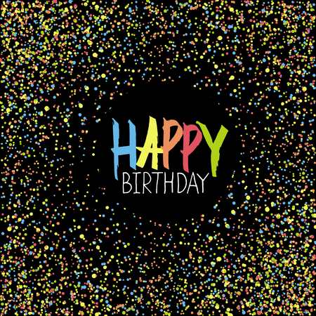 chaotic: Happy Birthday Greeting On Colorful Chaotic Dots. Black Background. Illustration