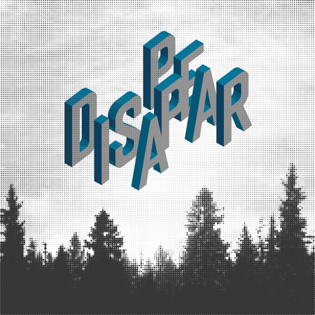 disappear: Disappear. Forest Adventures Outdoor Background Concept. Halftone forest background Illustration