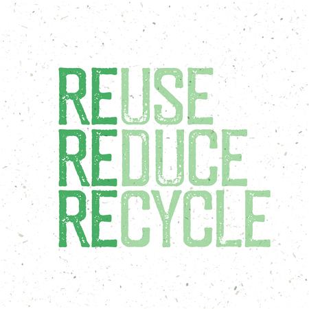 """reciclar: """"Reusa, reduce, recicla"""". diseño de la tipografía conceptual con Reciclar, Reducir, Reciclar palabras. Estampar las letras del grunge."""