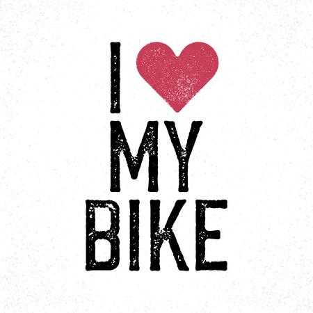 """ciclismo: """"Me encanta mi moto"""" letras del vintage. cartel retro. Camiseta plantilla de diseño de impresión. corazón rojo estampado"""