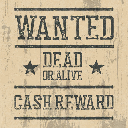 wanted poster: Wanted poster. Design template with Wanted sign and wooden texture. Grunge styled stamp letters.