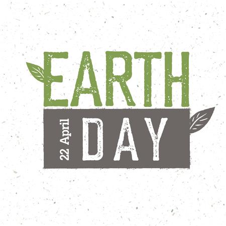 """Día de la Tierra del grunge. """"Día de la Tierra, 22 de Abril"""". Plantilla de diseño de celebración del día de la tierra con textura del papel reciclado."""