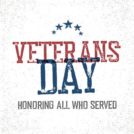 Día de los Veteranos. Honrando a todos que sirvieron. El diseño tipográfico en el estilo de cosecha sello