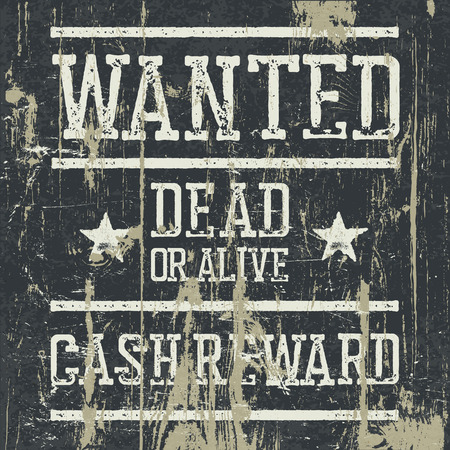vigilant: Wanted poster. Design template with Wanted sign and wooden texture. Grunge styled stamp letters.