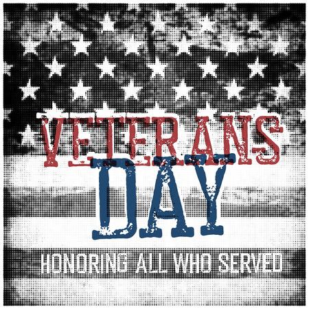 honoring: Veterans Day. Honoring all who served. Usa flag on background. Illustration