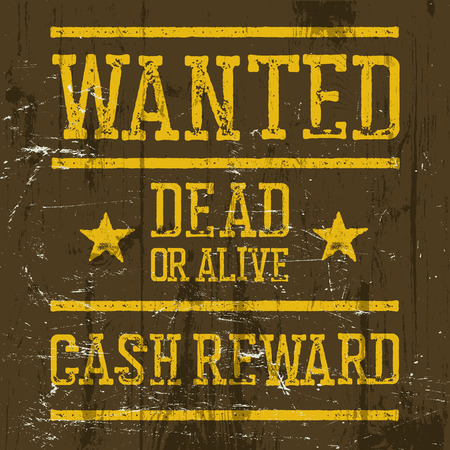 vigilant: Wanted poster. Wild West Design template. Wanted sign on wooden texture. Grunge styled. Retro looks.