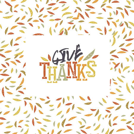 give thanks: Give Thanks typography on autumn leaves seamless pattern.Vector illustration