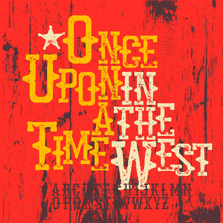 Wild West Font. Western alphabet. Sample spaghetti western typography design. Include sheriff star and wooden texture for designs. Upper case 26 latin letters. Easy to use. For posters, labels and any retro grunge designs