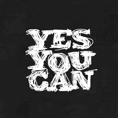 can yes you can: Yes You Can. Motivational Poster Illustration