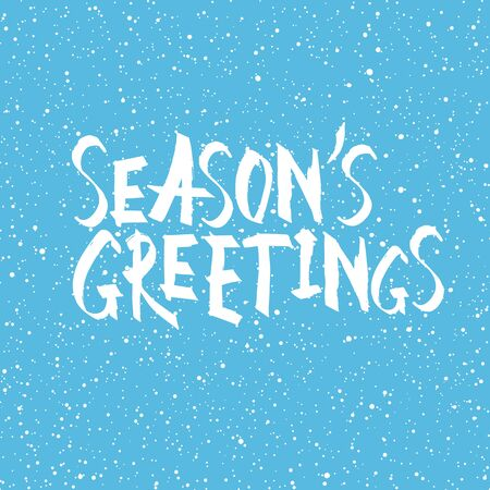 seasons of the year: Seasons greetings. Christmas and New Year holiday phrase. Illustration