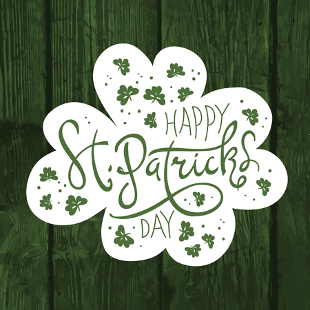 Happy Saint Patricks Day logotype. Celebration design for March, 17th. Hand drawn lettering typography. On green wooden background Illustration