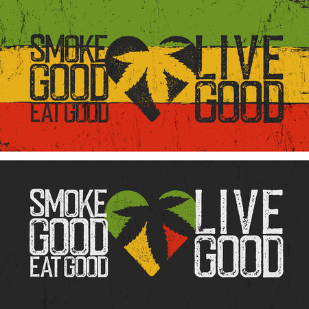 jah: Set of two Rastafarian quotes. Smoke good, Eat good, Live good. Rasta colors grunge pattern. Rastafarian thematic quote poster. Two Rastafarian cannabis culture banners, grunge style.