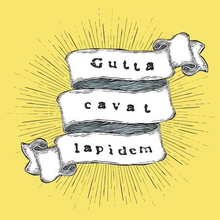 hollows: Gutta cavat lapidem. Latin phrase. (A water drop hollows a stone). Vintage hand-drawn quote on ribbon.