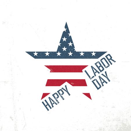 Glücklicher Arbeitstag. Amerikanische Flagge in Sternform. Patriotische Entwurfsvorlage. Grunge Texturen in Schichten und können bearbeitet werden. Illustration