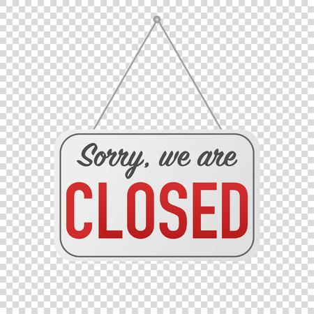 Entschuldigung, wir haben ein geschlossenes Schild für die Türposting Vektorgrafik