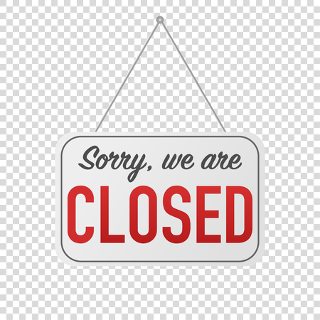 sorry we are closed sign for door posting Ilustração