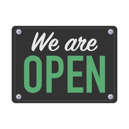 we are open plate sign for customers vector Ilustração
