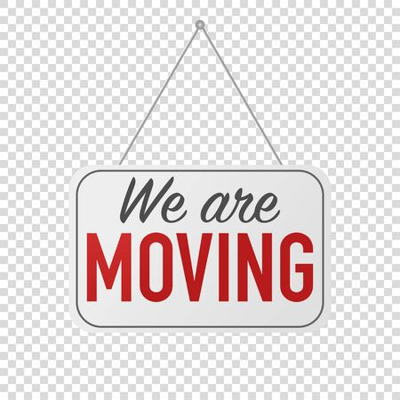 we have moved hanging sign isolated vector illustration