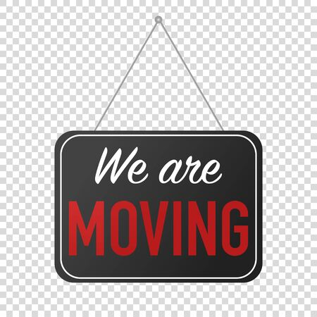we have moved hanging sign isolated vector illustration Vector Illustration