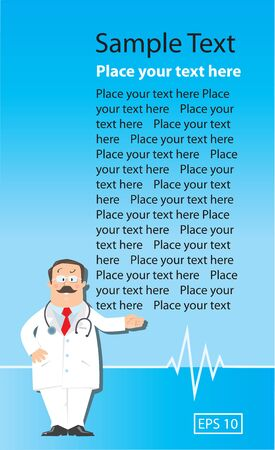 Design template with funny man doctor in white coat with stethoscope, showing by hand, on light-blue background with sample of text