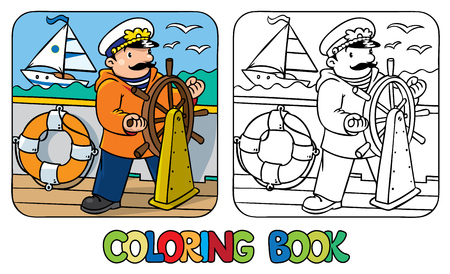yachtsman: Coloring picture or coloring book of funny captain or sailor, or yachtsman in coat, at the helm. Profession series. Children vector illustration. Illustration