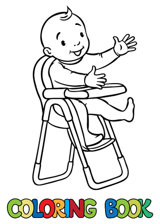 sitter: Coloring book of funny smiling baby boy or girl in rompers in the highchair. Children vector illustration. Illustration