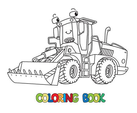 Tracteur de construction drôle avec des yeux. Livre de coloriage Vecteurs