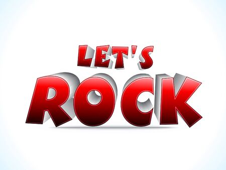 lets: abstract shiny 3d lets rock text  vector illustration