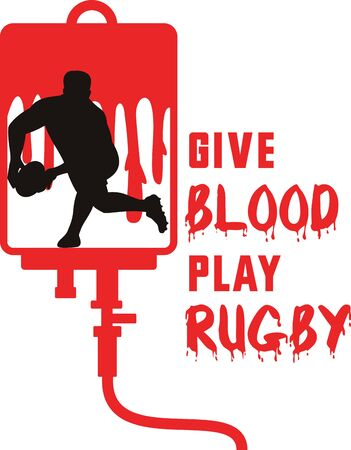 iv drip: illustration of a Rugby player passing ball facing front silhouette with blood dripping in iv drip dextrose background with words give blood play rugby