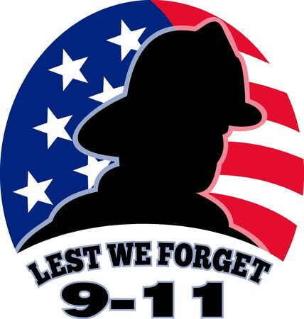 we: illustration of a fireman firefighter silhouette with American stars and stripes flag in background and words Lest we forget 9-11