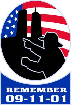 building trade: illustration of a fireman firefighter silhouette pointing to twin tower world trade center wtc building with American stars and stripes flag in background and words Remember 9-11-01