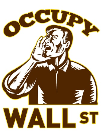 occupy wall street: illustration of American people protesting worker shouting that also dramatizes support of the Occupy Wall Street & Occupy America protest movement Stock Photo