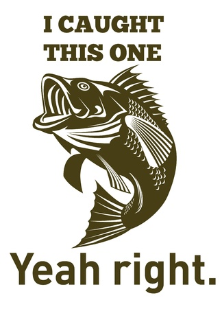 yeah: illustration of a largemouth bass jumping done in retro style with words i caught this one yeah right. Stock Photo