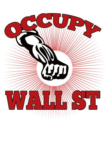 occupy wall street: retro style illustration of male worker protesting with clenched fist and words occupy wall street that also dramatizes support of the Occupy Wall Street &  Occupy America protest movement