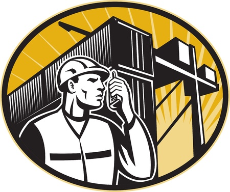 docker: Illustration of a dock worker talking on the phone with container van and crane overhead done in retro style.