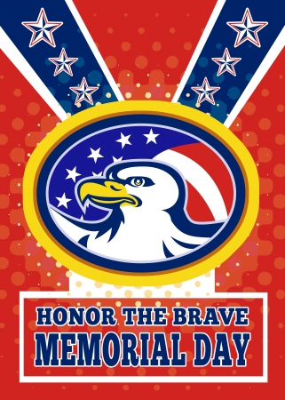 Poster greeting card illustration of an american bald eagle head with stars and stripes flag set inside ellipse like a medallion with words honor the brave memorial day. illustration