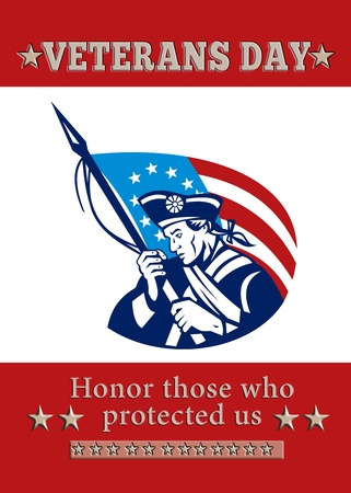Poster greeting card Poster greeting card illustration of a patriot minuteman revolutionary soldier holding an American stars and stripes flag  and words veterans day honor those who protected us. Stock Photo
