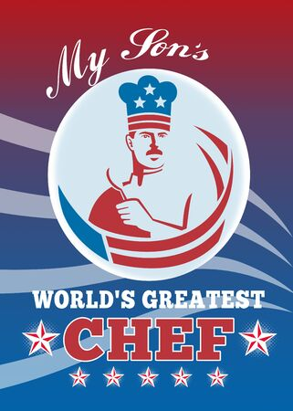 greatest: Greeting card poster illustration of an American chef baker cook holding spatula facing front with stars and stripes done in retro style with words my son world