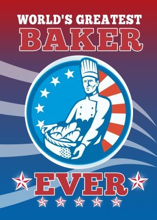 greatest: Greeting card poster illustration of an American chef baker cook holding basket of bread loaf facing front with stars and stripes done in retro style with words world Stock Photo