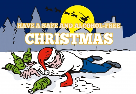 Greeting card poster illustration showing a drunk male office worker employee lying on the snow ground with bottles of beer and houses with santa riding sleigh with reindeer and words &quot,Have a safe and alcohol-free christmas Vector