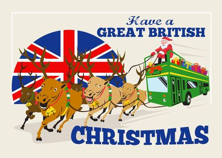 british man: Retro style illustration of a greeting card poster showing santa claus saint nicholas father christmas on double decker bus with reindeer and union jack flag with words have a great british christmas. Illustration