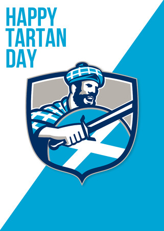 scottish: Greeting card poster showing illustration of a highlander scotsman wielding sword with Scotland flag on shield wearing tartan viewed from side set inside crest with words Happy Tartan Day Stock Photo
