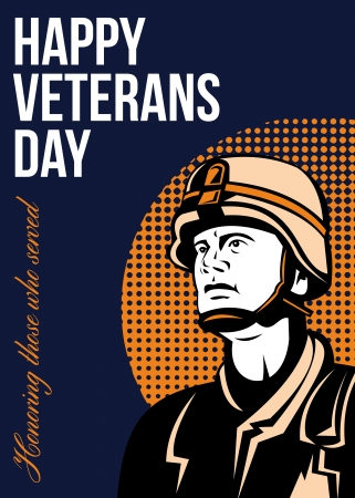 Greeting card poster showing illustration of an American soldier military serviceman looking forward set inside circle with words Happy Veterans Day honoring those who served  illustration