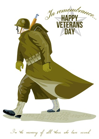 world war two: Greeting card poster showing illustration of a world war two american soldier marching done in retro style with words Happy Veterans day in remembrance to all those who served.