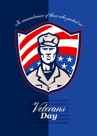 Greeting card poster showing illustration of an american patriot soldier facing front with stars and stripes flag set inside shield done in retro style with words Veterans Day.