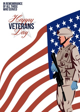 serviceman: Greeting card poster showing illustration of an American soldier serviceman carrying armalite rifle with stars and stripes flag in background with words Happy Veterans Day