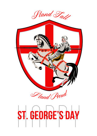 full day: Poster greeting card Illustration of knight in full armor riding a horse armed with lance with England English flag in background done in retro style with words Stand Tall, Happy St. Georges Day.