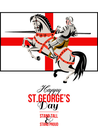 Poster greeting card Illustration of knight in full armor riding a horse armed with lance with England English flag in background done in retro style with words Stand Tall Stand Proud  Happy St. Georges Day. Stock Photo