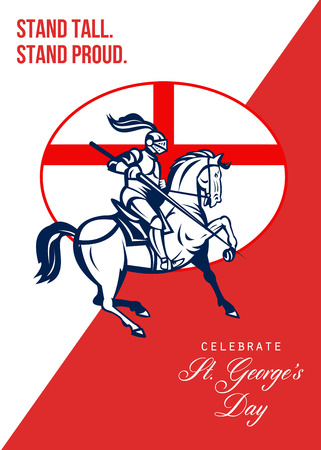 Poster greeting card Illustration of knight in full armor riding a horse armed with lance with England English flag in background done in retro style with words Stand Tall Stand Proud  Celebrate St. Georges Day.