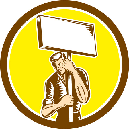 protestor: Illustration of a protester activist unionist union worker striking holding up a placard sign set inside circle on isolated background done in retro woodcut style.